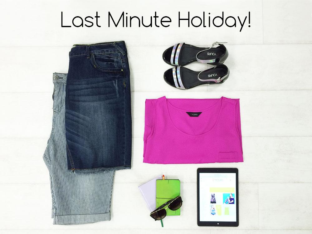 Last Minute Holiday!