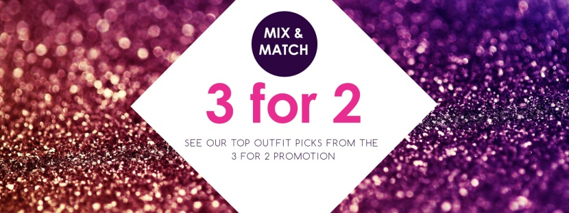 Mix & Match 3 for 2