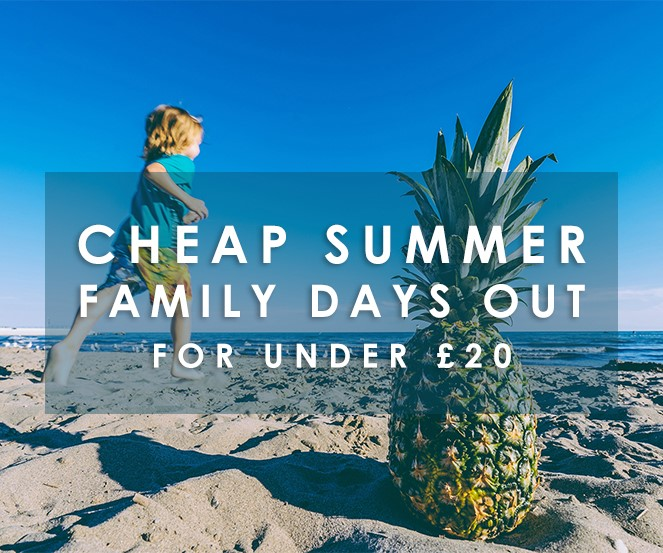 Cheap Summer Family Days Out