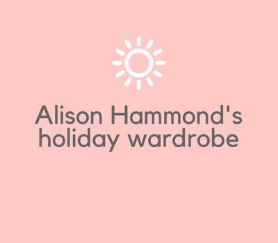 Alison Hammond's Holiday Wardrobe