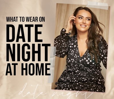 What To Wear On Date Night At Home