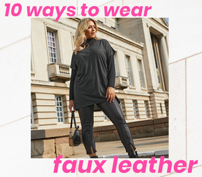 10 Ways To Wear Faux Leather