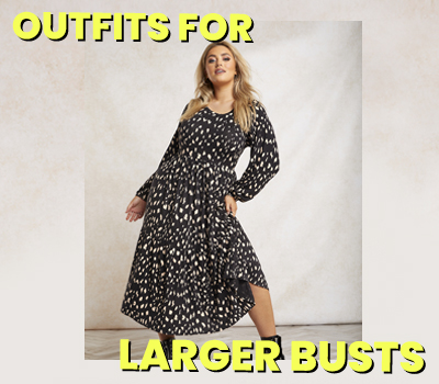 Flattering Outfits For Women With Large Busts