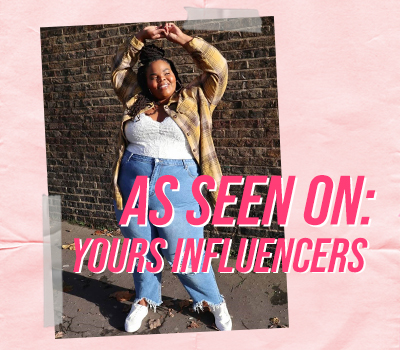 As Seen On: Yours Influencers