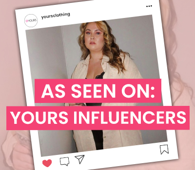 As Seen On: Yours Influencers #2