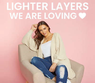 Lighter Layers We Are Loving